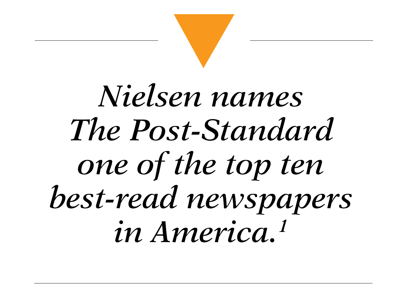 Nielsen names The Post-Standard one of the top ten best-read newspapers in America. - print advertising syracuse ny