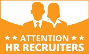 Attention HR Recruiters