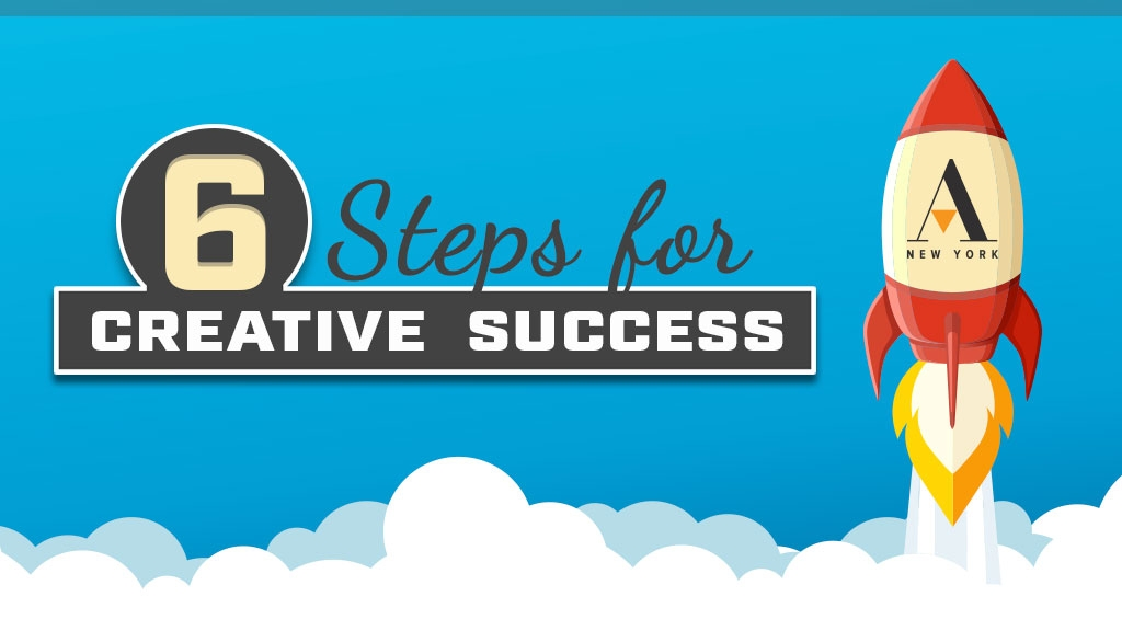 6 steps for creative success - Advance Media New York